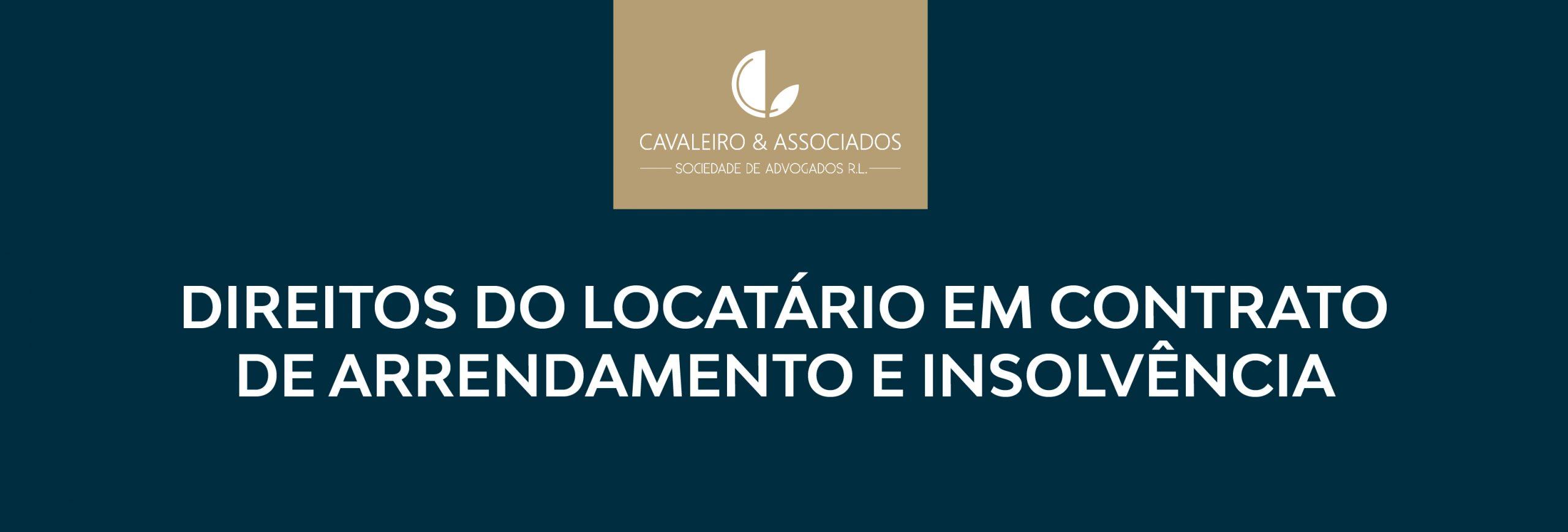 Direitos do Locatário em Contrato de Arrendamento e Insolvência