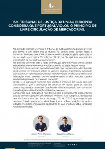 ISV- TRIBUNAL DE JUSTIÇA DA UNIÃO EUROPEIA CONSIDERA QUE PORTUGAL VIOLOU O PRINCÍPIO DE LIVRE CIRCULAÇÃO DE MERCADORIAS