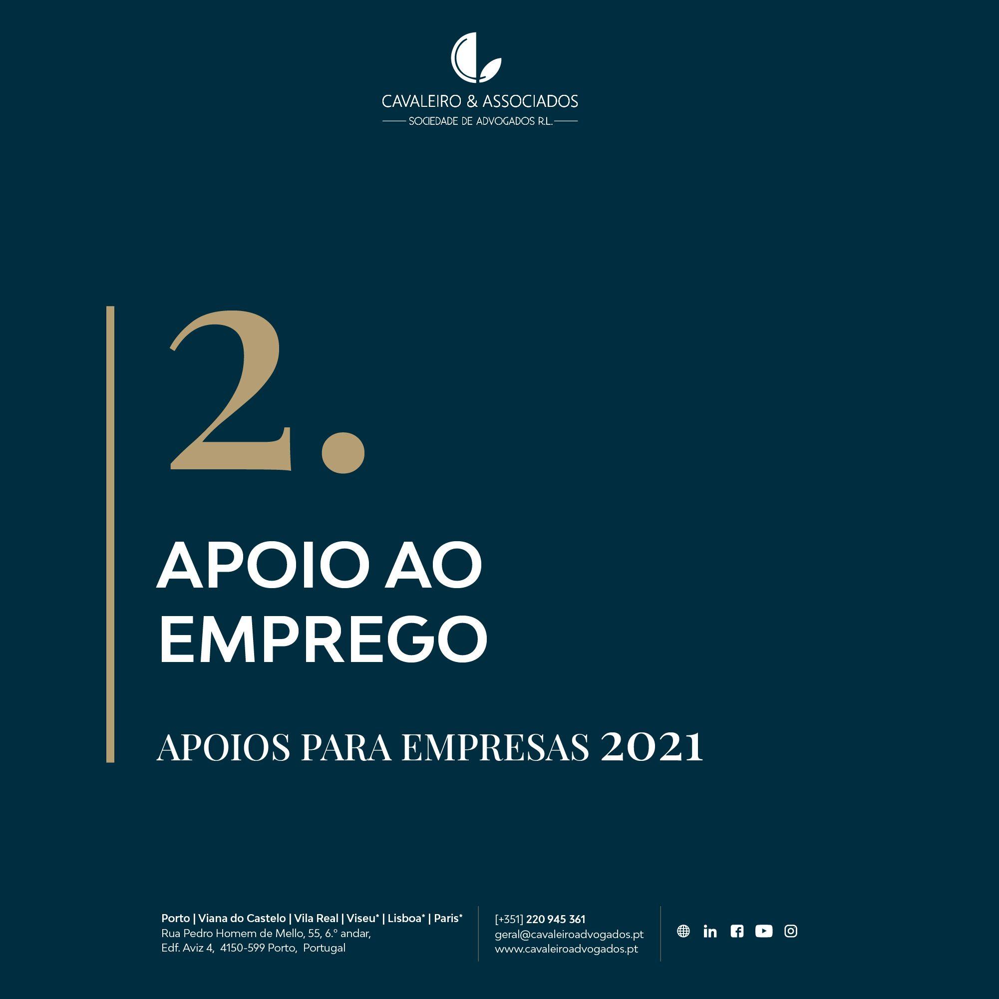2. APOIO AO EMPREGO I APOIOS PARA EMPRESAS 2021