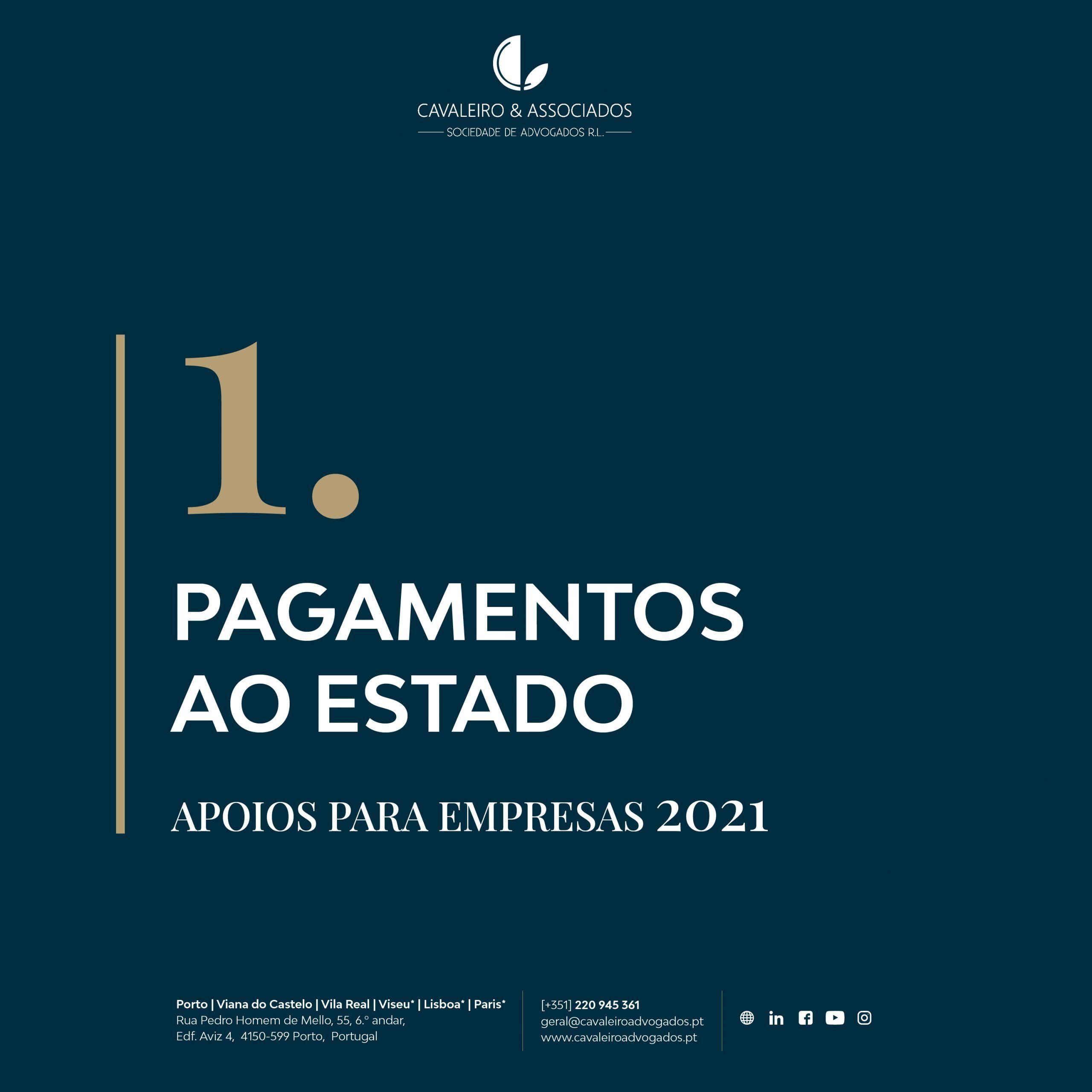 APOIOS PARA EMPRESAS 2021 I Suspensão dos processos de execução
