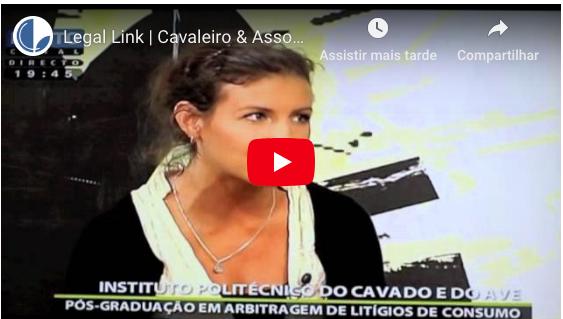Legal Link | Cavaleiro & Associados – Mariana Pinheiro Almeida no Porto Canal