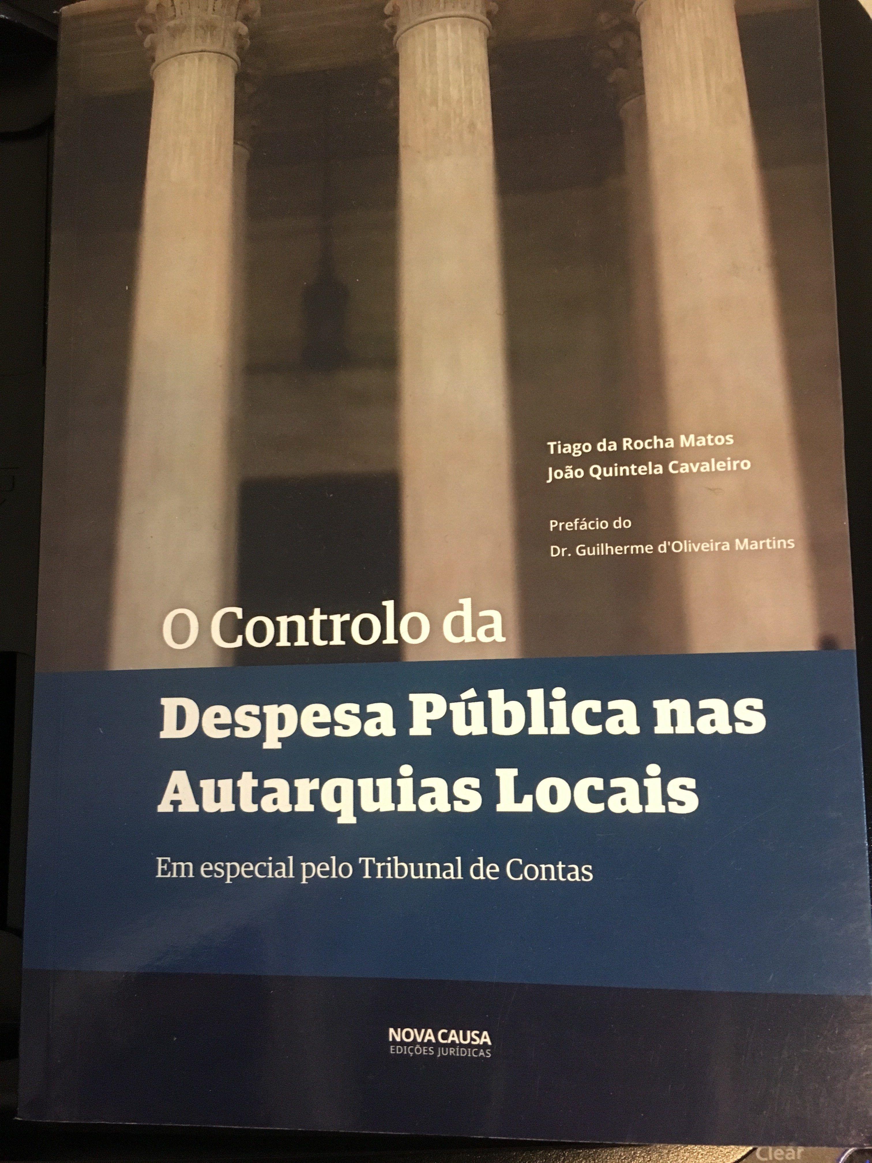 """Livro """"O controlo da despesa pública nas autarquias locais – em especial pelo Tribunal de Contas"""" de João Quintela Cavaleiro e Tiago Rocha Matos"""