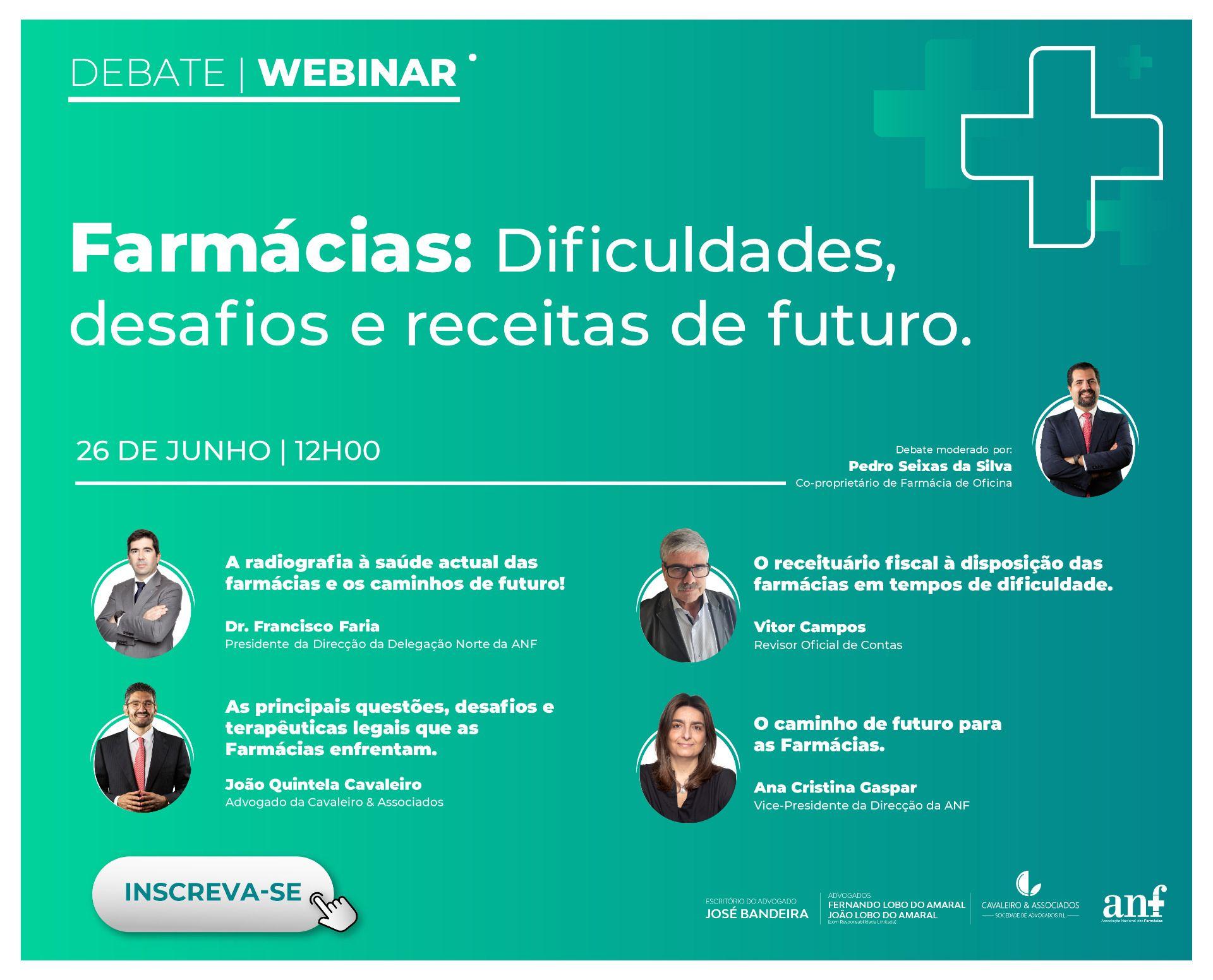 Webinar I Farmácias: Dificuldades, desafios e receitas de futuro