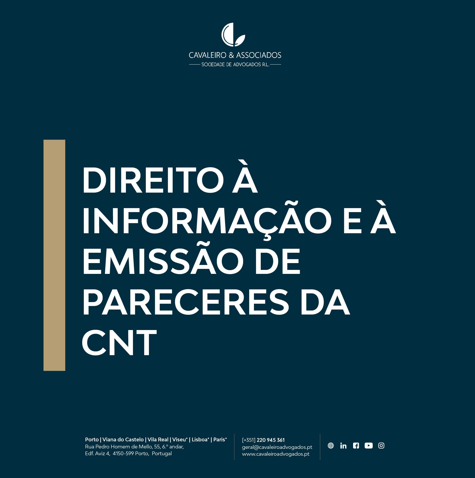 DIREITO À INFORMAÇÃO E À EMISSÃO DE PARECERES DA CNT