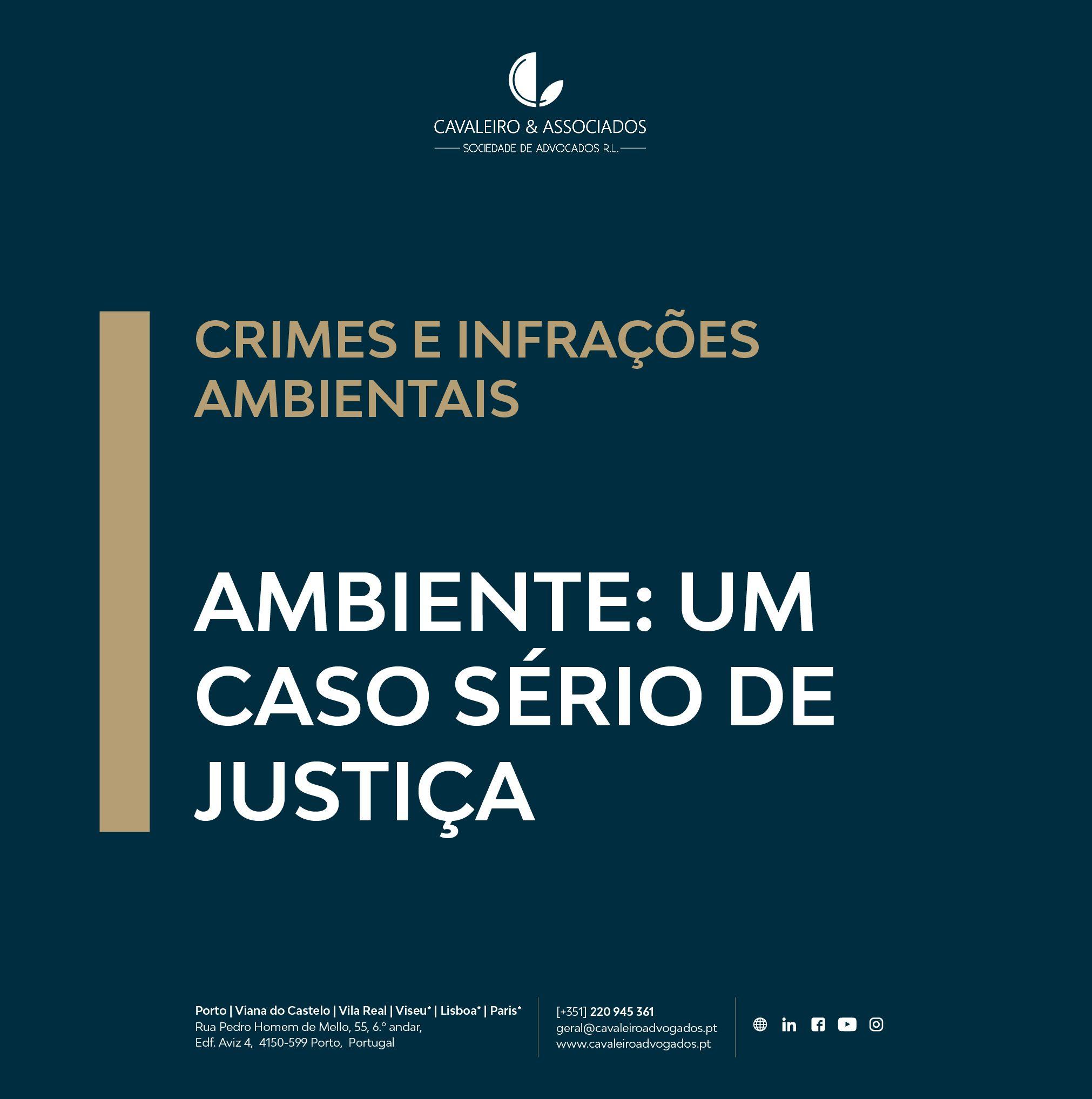 Ambiente: um caso sério de Justiça – Crimes e Infrações ambientais